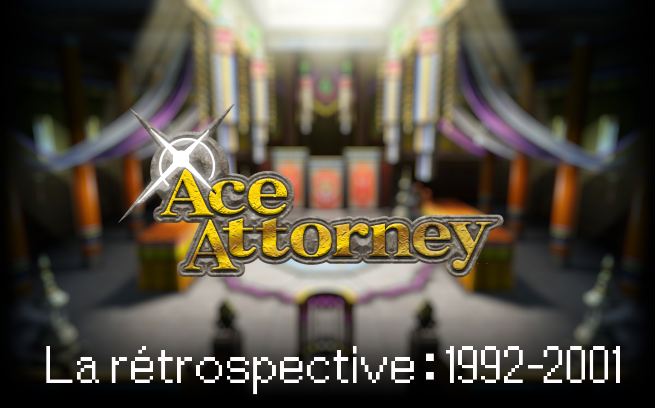 La rétrospective Ace Attorney commence aujourd'hui.